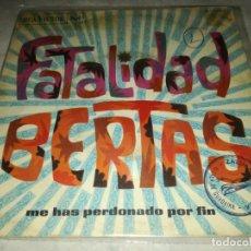 Discos de vinilo: BERTAS-FATALIDAD BERTAS-ME HAS PERDONADO POR FIN-ORIGINAL ESPAÑOL 1968. Lote 255012455