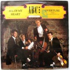 Discos de vinilo: ABC - ALL OF MY HEART - MAXI NEUTRON RECORDS 1982 UK BPY. Lote 255319195