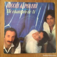 Discos de vinilo: RICCHI & POVERI ME ENAMORO DE TI SINGLE CANTADO EN ESPAÑOL DISCO EXC. Lote 255332830