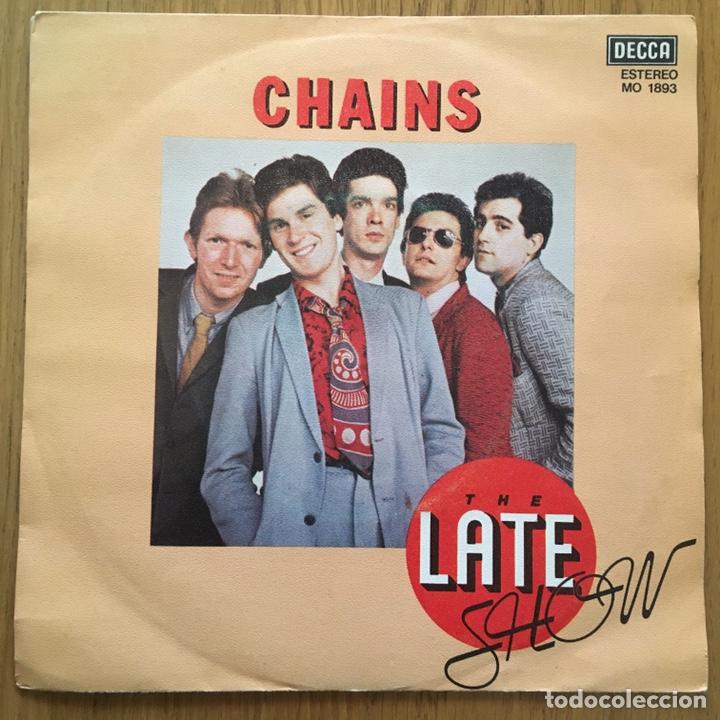 THE LATE SHOW CHAINS SINGLE EDICION ESPAÑOLA AÑO 1979 (Música - Discos - Singles Vinilo - Pop - Rock - Internacional de los 70)
