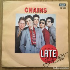 Discos de vinilo: THE LATE SHOW CHAINS SINGLE EDICION ESPAÑOLA AÑO 1979. Lote 255336125