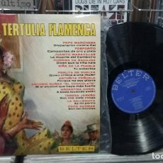Discos de vinilo: TERTULIA FLAMENCA. BELTER 1970, REF. 22.410 - LP. Lote 255339745