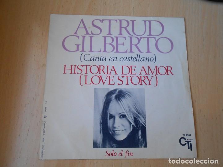 ASTRUD GILBERTO CANTA EN CASTELLANO, SG, HISTORIA DE AMOR (LOVE STORY) + 1 , AÑO 1971 (Música - Discos - Singles Vinilo - Pop - Rock - Internacional de los 70)