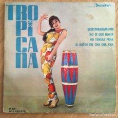 Discos de vinilo: ORQUESTA TROPICANA EP DICOPHON EDIC ESPAÑA BUENA CONSERVACION. Lote 255365150