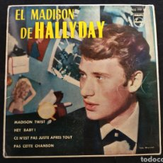 Discos de vinilo: SINGLE JOHNNY HALLYDAY. EL MADISON DE HALLYDAY.. Lote 255367890