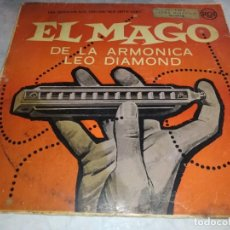 Discos de vinilo: EL MAGO DE LA ARMONICA LEO DIAMOND-ORIGINAL ESPAÑOL AÑOS 50. Lote 255376360