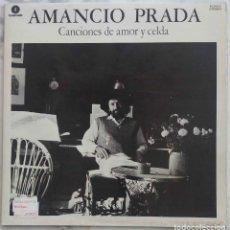 Discos de vinilo: AMANCIO PRADA. CANCIONES DE AMOR Y CELDA. LP EDICION EN FONOMUSIC 1984 PORTADA DOBLE. Lote 255377450