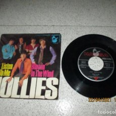 Discos de vinilo: THE HOLLIES - LISTEN TO ME / BLOWIN IN THE WIND - SINGLE - GERMANY - HANSA RECORD - L -. Lote 255391015