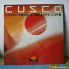 Discos de vinilo: CUSCO - TALES FROM A DISTANT LAND - LP AREA CREATIVA 4P-049 + INSERTO - 1991 SPAIN MUY BUEN ESTADO. Lote 255398100
