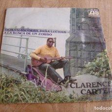 Discos de vinilo: CLARENCE CARTER. -DEMASIADO DEBIL PARA LUCHAR- 1968 PROBADO. Lote 255424705