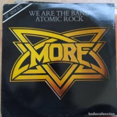 """Discos de vinilo: MORE - WE ARE THE BAND / ATOMIC ROCK (12"""") (1981/UK). Lote 255427180"""