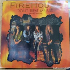 "Discos de vinilo: FIREHOUSE - DON'T TREAT ME BAD (12"") (1991/UK) (AOR). Lote 255427375"