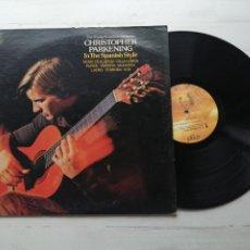 Discos de vinilo: CHRISTOPHER PARKENING – IN THE SPANISH STYLE LP USA VINILO EX/PORTADA VG, PERO ABIERTA POR ARRIBA. Lote 255428255