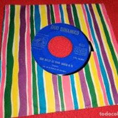 Discos de vinilo: DUO DINAMICO QUISIERA SER/QUE BELLO ES VIVIR JUNTO A TI 7'' SINGLE 1961 SOLO JUKEBOX. Lote 255435275