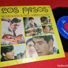 Discos de vinilo: LOS PASOS NO ME GUSTA DECIR SI/QUIERO VOLVER 7'' SINGLE 1967 HISPAVOX POPSIKE. Lote 255439520