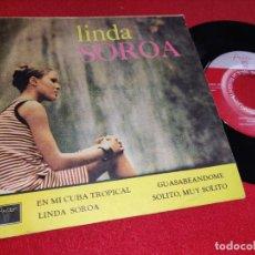 Discos de vinilo: RAMON VELOZ LINDA SOROA/EN MI CUBA TROPICAL/GUASABEANDOME/SOLITO MUY SOLITO EP 7'' AREITO CUBA SON. Lote 255439930