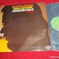 Discos de vinilo: JOAQUIN DIAZ EN ESTE MUNDO TEMAS SEFARDIES VOL.2 LP 1975 MOVIEPLAY GATEFOLD EX. Lote 255445040