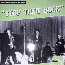 "Discos de vinilo: L.P. VARIOUS - ""STOP THEN ROCK"" - OLD STYLE COLLECTOR RECORDS #VOL. 2. Lote 255473475"