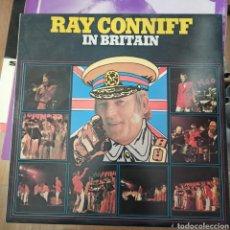 Discos de vinilo: RAY CONNIFF - IN BRITAIN (CBS, UK, 1973). Lote 255477040