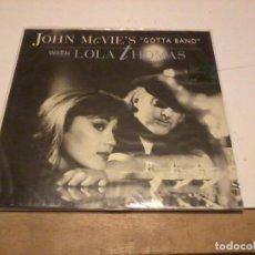 Discos de vinilo: JOHN MCVIE'S GOTTA BAND WITH LOLA TOMAS GER.1972. Lote 255490640