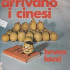 Discos de vinilo: 45 GIRI BRUNO LAUZI ARRIVANO I CINESI /TEXAS LABEL LUV CONDIZIONI DISCRETE 1969. Lote 255506055