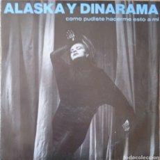 Discos de vinilo: SINGLE ALASKA Y DINARAMA. Lote 255516175