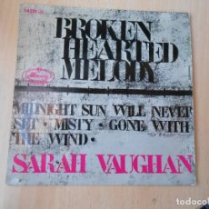 Discos de vinilo: SARAH VAUGHAN, EP, BROKEN HEARTED MELODY + 3 , AÑO 19?? MADE IN FRANCE. Lote 255531800