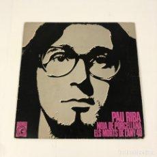 "Discos de vinilo: SINGLE 7"" - PAU RIBA - NOIA DE PORCELLANA (CONCENTRIC, 45.706. 1968). Lote 255551775"