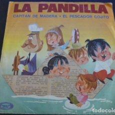 Discos de vinilo: SINGLE LA PANDILLA CAPITÁN DE MADERA EL PESCADOR COJITO MOVIE PLAY. 1970. Lote 255553145