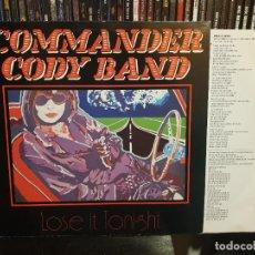 Discos de vinilo: COMMANDER CODY BAND - LOSE IT TONIGHT. Lote 255557600