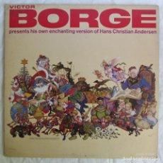Discos de vinilo: VICTOR BORGE PRESENTS HIS OWN ENCHANTING VERSION OF HANS CHRISTIAN ANDERSEN 1966. Lote 255571480