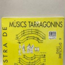 Discos de vinilo: MOSTRA DE MÚSICS TARRAGONINS. Lote 255609315