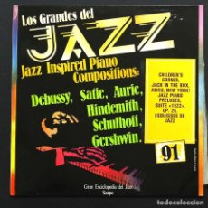 Disques de vinyle: LP LOS GRANDES DEL JAZZ Nº 91: JAZZ INSPIRED PIANO COMPOSITIONS. SARPE, 1980. EXCELENTE.. Lote 255638210