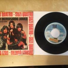 """Discos de vinilo: SUZI QUATRO - SOY DEMASIADO JOVEN (I MAY BE TOO YOUNG) - PROMO SINGLE RADIO 7"""" - 1975. Lote 255643035"""