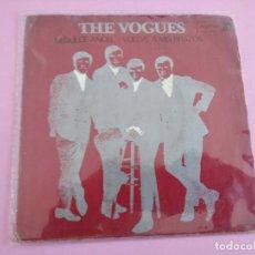 Discos de vinilo: THE VOGUES. MI DULCE AMOR. VUELVE A MIS BRAZOS. Lote 255644450