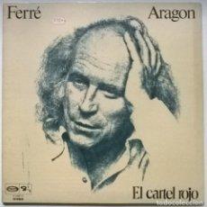 Discos de vinilo: LEO FERRE. LES CHANSONS D'ARAGON. EL CARTEL ROJO. BARCLAY, SPAIN 1976 LP + DOBLE CARPETA. Lote 255644530