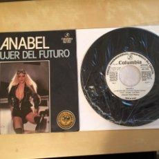 "Discos de vinilo: ANABEL - LA MUJER DEL FUTURO - PROMO - SINGLE RADIO 7"" - 1977 SPAIN. Lote 255647525"