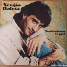"""Discos de vinilo: LP """"SINTIENDONOS LA PIEL"""" SÉRGIO DALMA 1991- COMO NUEVO. Lote 255649850"""