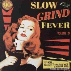 Discos de vinilo: VARIOS SLOW GRIND FEVER VOLUME 3 (LP) . RECOPILACIÓN VINILO SOUL R&B EXOTICA. Lote 255662085