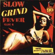 Discos de vinilo: VARIOS SLOW GRIND FEVER VOLUME 6 (LP) . RECOPILACIÓN VINILO SOUL R&B EXOTICA. Lote 255663540