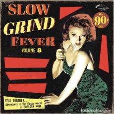 Discos de vinilo: VARIOS SLOW GRIND FEVER VOLUME 8 (LP) . RECOPILACIÓN VINILO SOUL R&B EXOTICA. Lote 255664665