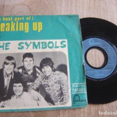 Discos de vinilo: THE SYMBOLS. -BREAKING UP- FRANCIA 1967?. PROBADO.. Lote 255666190