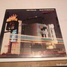 Discos de vinilo: BOB WELCH LP MAN OVERBOARD HOMBRE AL AGUA ESP.1980. Lote 255919010