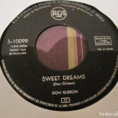 Discos de vinilo: SINGLE DON GIBSON 10099 SPAIN 1960 SWEET DREAMS/THE SAME STREET. Lote 255919560