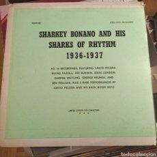 Discos de vinilo: SHARKEY BONANO AND HIS SHARKS OF RHYTHM - 1936 - 1937 (THE OLD MASTERS, US). Lote 255920650