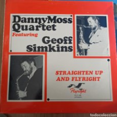 Discos de vinilo: DANNY MOSS QUARTET FEATURING GEOFF SIMKINS - STRAIGHTEN UP AND FLYRIGHT (FLYRIGHT RECORDS, UK, 1980). Lote 255921260