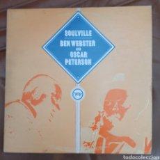 Discos de vinilo: BEN WEBSTER AND OSCAR PETERSON - SOULVILLE (VERVE RECORDS, 2XLP, UK). Lote 255923025