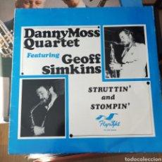 Discos de vinilo: DANNY MOSS QUARTET FEATURING GEOFF SIMKINS - STRUTTIN' AND STOMPIN' (FLYRIGHT RECORDS, UK, 1981). Lote 255923845