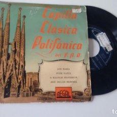 Discos de vinilo: E.P. (VINILO) DE CAPILLA CLASICA POLIFONICA DEL F.A.D. AÑOS 50. Lote 255924860