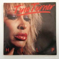 Discos de vinilo: TINA TURNER – HELP / ROCK 'N' ROLL WIDOW HOLANDA,1984 CAPITOL RECORDS. Lote 251425115